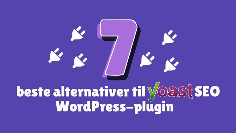 Wordpress SEO - alternativer til Yoast-plugin